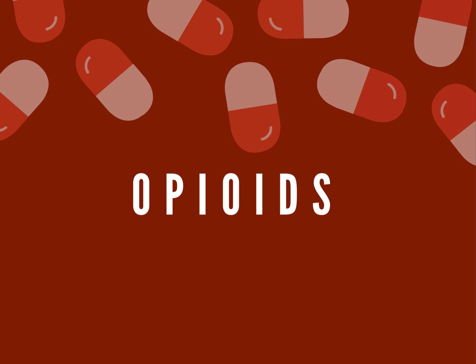 Untold Stories of Addiction: Opioids